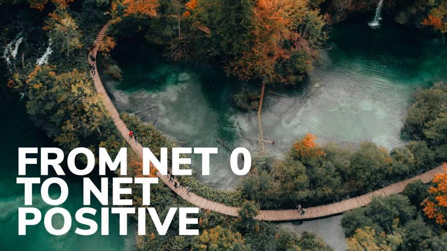 From Net Zero to Net Positive